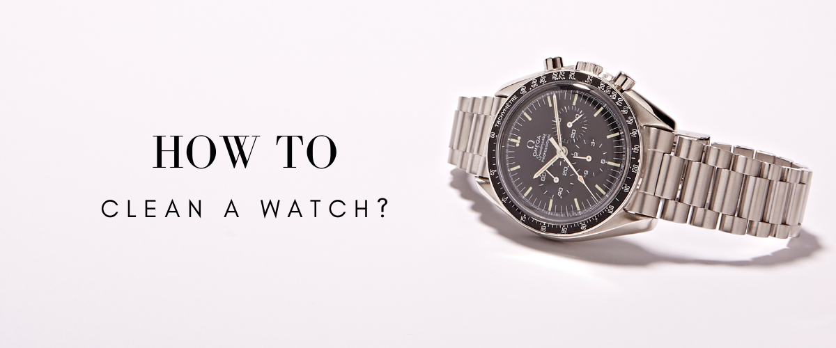 how to clean a watch