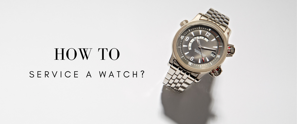 how to service a watch