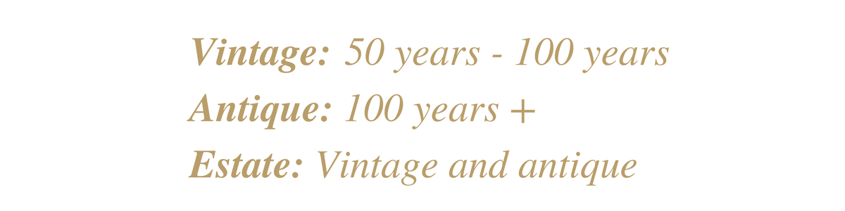 difference between antique, vintage, estate jewelry