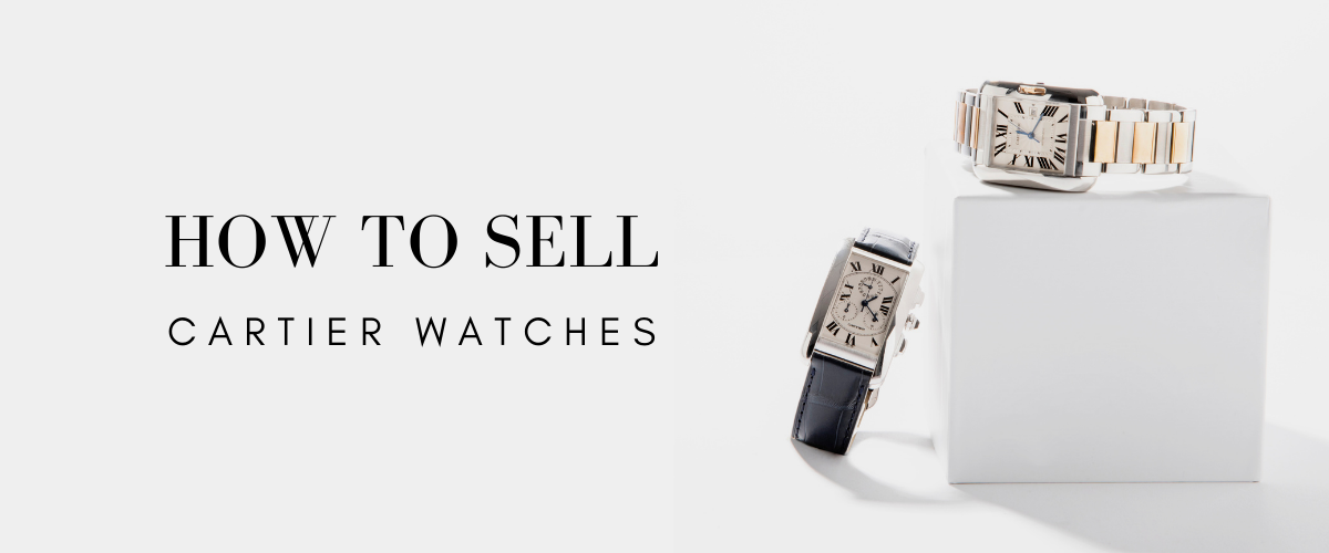 how to sell cartier watches