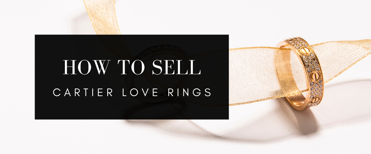 how to sell cartier love rings