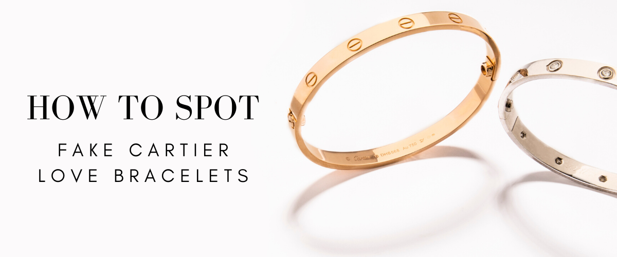 how to spot fake Cartier Love bracelets