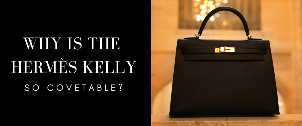 Why Covet the Hermés Kelly?