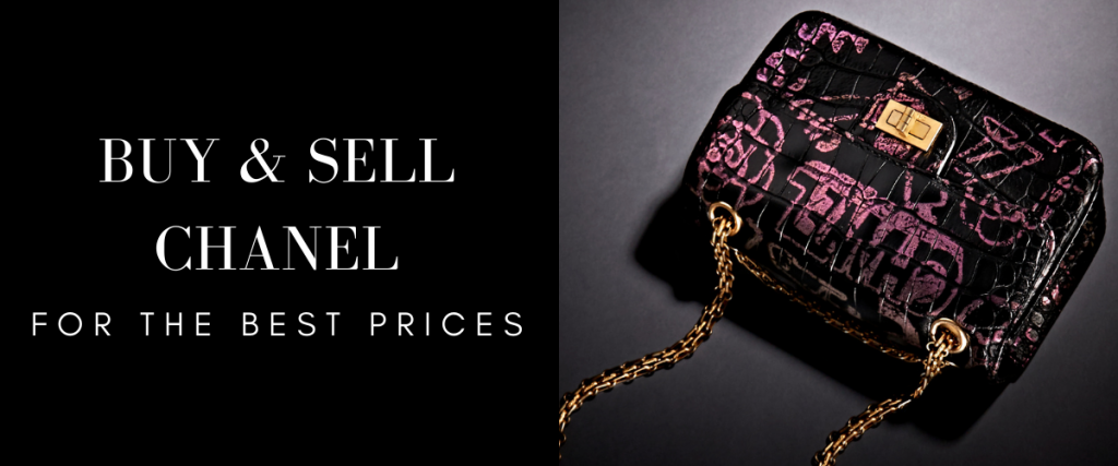 Buy And Sell Chanel Bags For The Best Prices