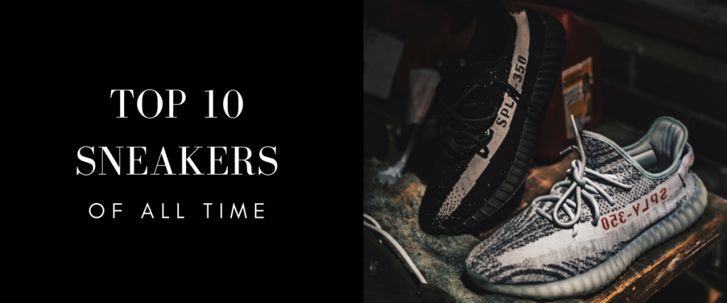 The 10 Top Sneakers